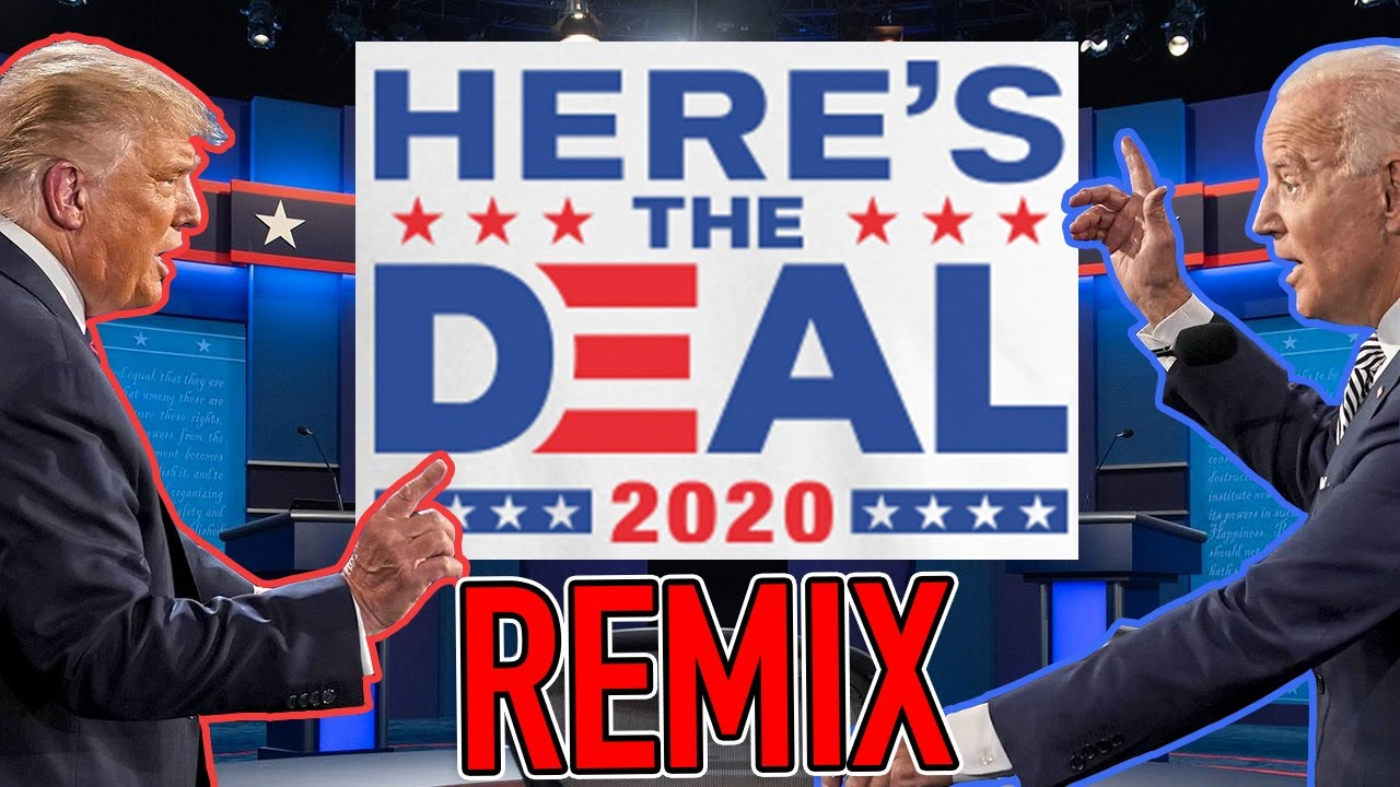 LOOK HERE'S THE DEAL!  Trump vs Biden REMIX (2020 US Presidential Debate) - WTFBRAHH