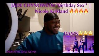 "JADE CHYNOWETH ""Birthday Sex'' | Nicole Kirkland (REACTION)"