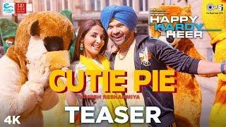 Cutie Pie Teaser Happy Hardy And Heer Himesh Reshammiya & Sonia Mann Shabbir Ahmed