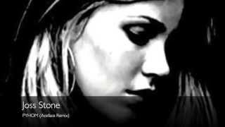 Joss Stone - PYHOM (Aceface Remix)