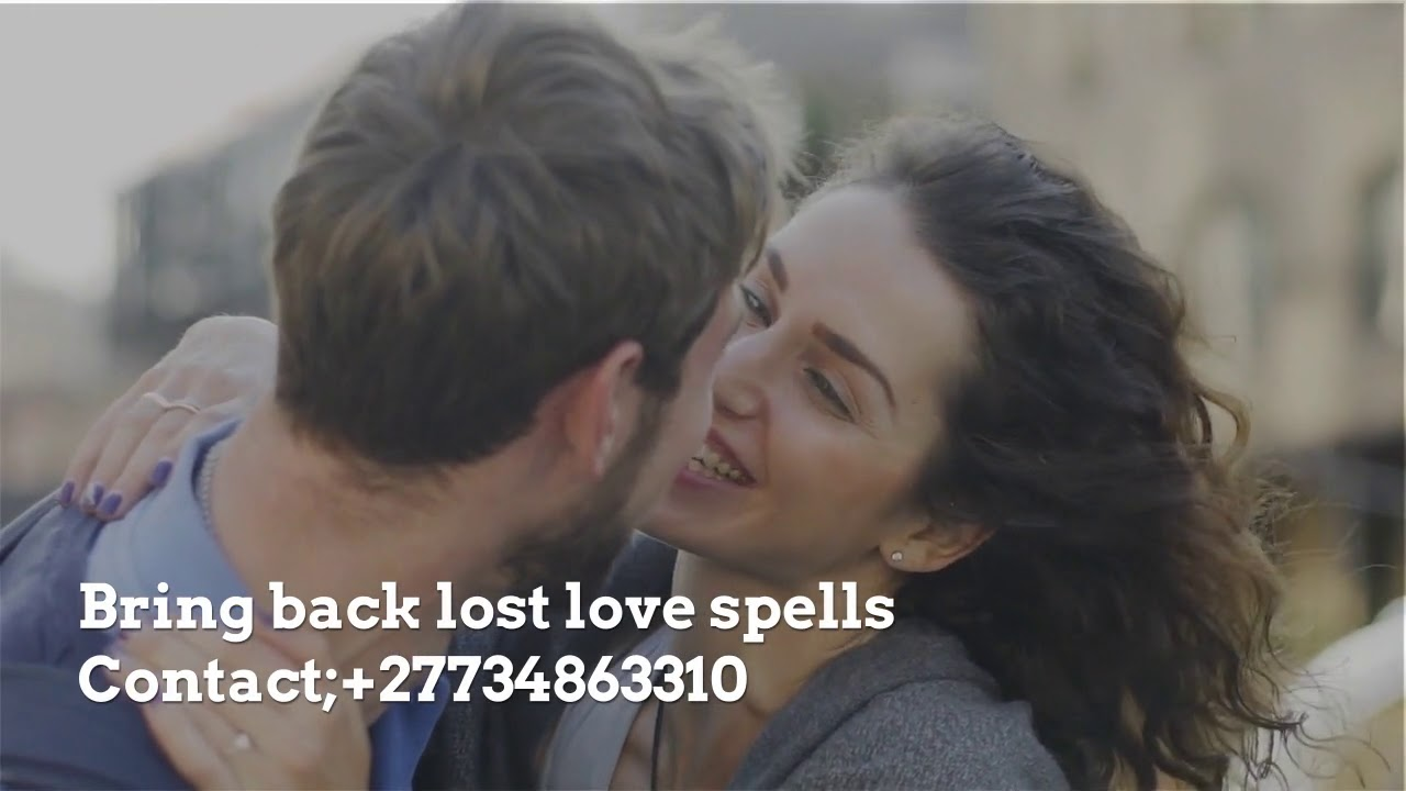 LOST LOVE SPELL CASTER +27734863310-HOUSTON-LOUISIANA-WASHINGTON-LOS  ANGELES-CHICAGO-SAN FRANCISCO