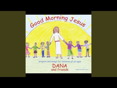 Good Morning Jesus