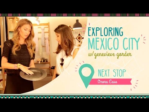 Genevieve Gorder Shops Artisanal Home Décor at Mexico City's Onora Casa