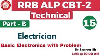 Class 16 ||#RRB ALP CBT-2 Technical | Electrician/Electronics | By ...