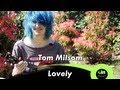 Tom Milsom - Lovely (acoustic @ GiTC.TV)
