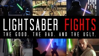 EXAMINING LIGHTSABER FIGHTS - The Good, The Bad, and The Ugly