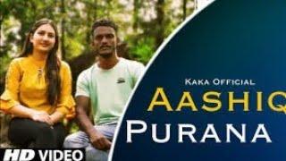 Aashiq Purana song download djpunjab 2021 | Kaka | newpunjabi song 2021
