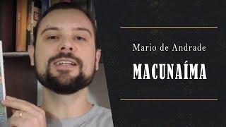 Macunaíma - Mario de Andrade