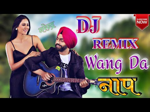 Wang Da Naap Dj Remix Song | Hard Dj Remix | New Punjabi Dj Song 2019 |