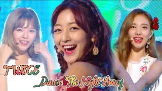 [HOT]TWICE - Dance the Night Away , 트와이스 - Dance the Night Away  Music core 20180721