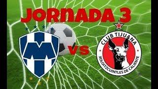 Fifa 18 Monterrey vs Tijuana (jornada 3)