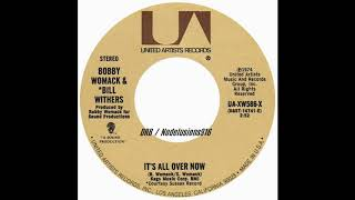 Bobby Womack & Bill Withers - It's All Over Now