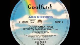 Oliver Cheatham Get Down Saturday Night 12 Special Extended 1983.mp3