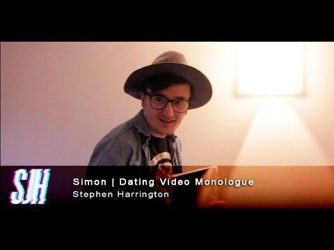 Stephen James Harrington | Simon's Dating Video - Monologue