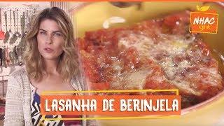 Lasanha de berinjela | Rita Lobo | Cozinha Prática