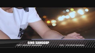 Mahesa Ft. Vita Alvia - Sing Sanggup (Official Music Video)
