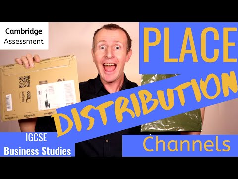 Distribution Channels and Place in the Marketing Mix IGCSE Business Studies Cambridge International
