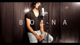 Bolna   Kapoor & Sons   Lyrical cover   Mayank Pariaker