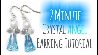 Crystal Angel Earrings - 2 Minute Tutorial! | eclecticdesigns