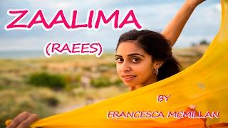 Zaalima (Raees) | Shah Rukh Khan & Mahira Khan | Bollywood Dance | Francesca McMillan