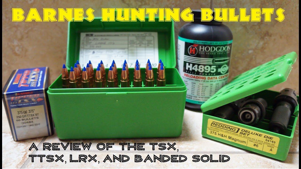 Barnes Hunting Bullet Review: TSX, TTSX, LRX