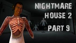Nightmare House 2 | Part 9 | ALL MY EFFORT