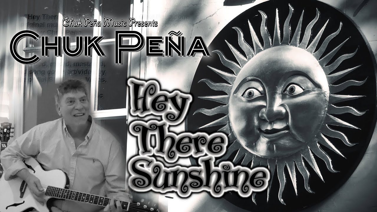 """Hey There Sunshine"" (lyrics) - Chuk Peña"