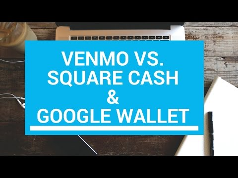Venmo / Square Cash / Google Wallet   Which is best?!