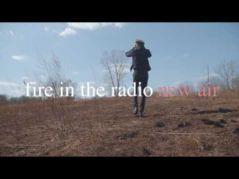 Fire in the Radio - New Air Album Teaser
