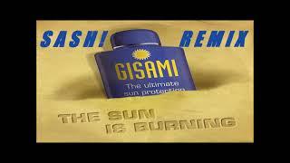 GISAMI - The Sun Is Burning (SASH! Remix)