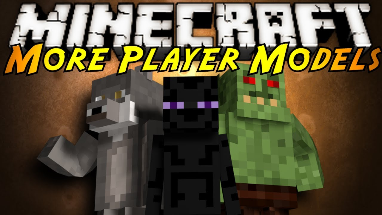 Minecraft Mod Showcase : MORE PLAYER MODELS!