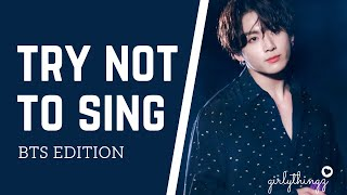 TRY NOT TO SING OR DANCE CHALLENGE Level: EXTREME   BTS Edition   I Bet You Will Lose To This