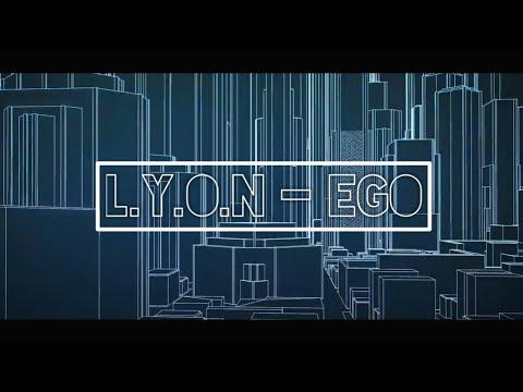 lyon---ego-(lirik-video)