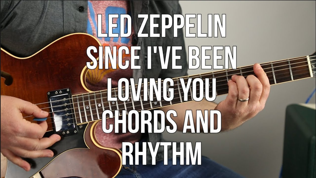 How To Play Since Ive Been Loving You On Guitar Chord