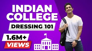 EASY Rules for EPIC College Dressing | Indian TEENAGERS & MEN'S Style | BeerBiceps Fashion