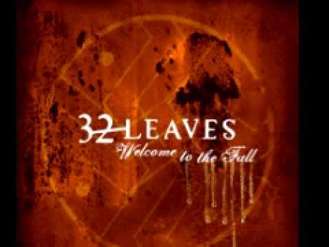 32 Leaves 'All Is Numb'
