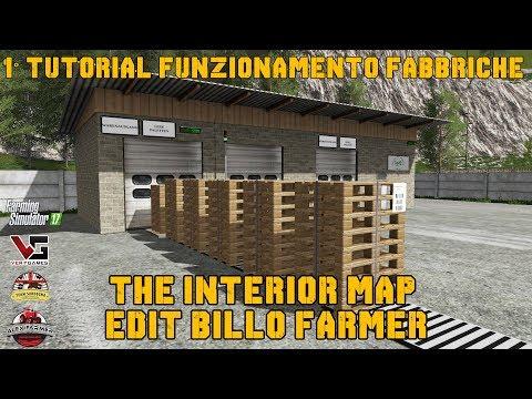 PRIMO TUTORIAL FUNZIONAMENTO FABBRICHE MAPPA THE INTERIOR - FARMING SIMULATOR 17