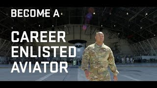 U.S. Air Force Career-Enlisted Aviators—Become a Flyer