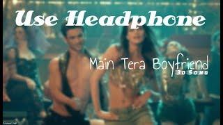 Main Tera Boyfriend (3D Audio) - Raabta | Virtual 3D Song