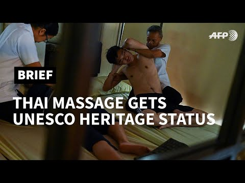 Traditional Thai massage gets UNESCO heritage status | AFP