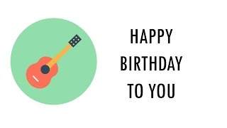 Happy Birthday To You (Guitar Fingerstyle and Tabs)