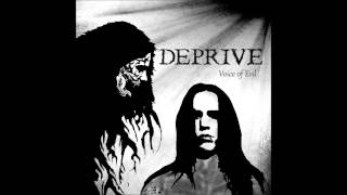 Watch Deprive Voice Of Evil video