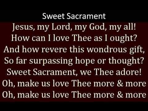 Sweet Sacrament
