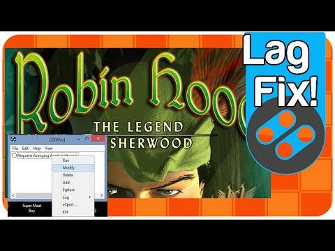 Lag Fix - Old PC Games (Like Robin Hood: Legend of Sherwood) - DXWND - Windows 10