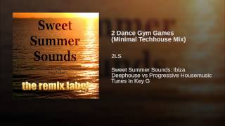 2 Dance Gym Games (Minimal Techhouse Mix)