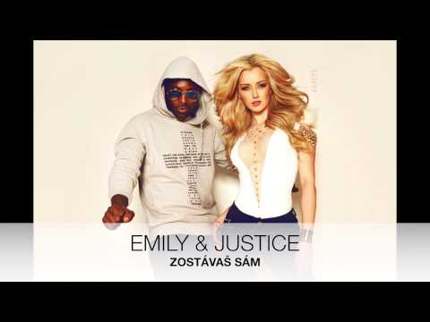 Emily & Justice - Zostávaš sám (official audio)