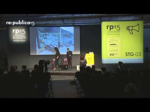 re:publica 2015 – Anna Galda, Constantin Alexander et al: Utopia is already here – Lightning Talks on YouTube