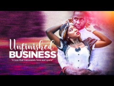 Download UNFINISHED BUSINESS  - Latest 2017 Nigerian Nollywood Drama Movie (20 min preview)