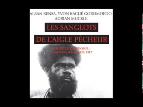 A.Bensa - Kanaky,mémoires Des Révoltes Anticoloniales.