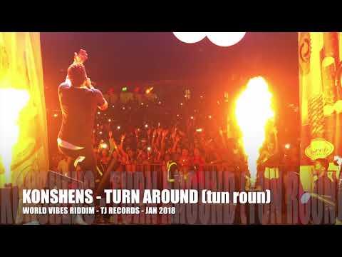 KONSHENS -TURN AROUND (tun roun) - WORLD...